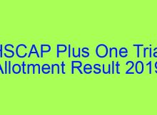HSCAP Plus One Trial Allotment Result 2019