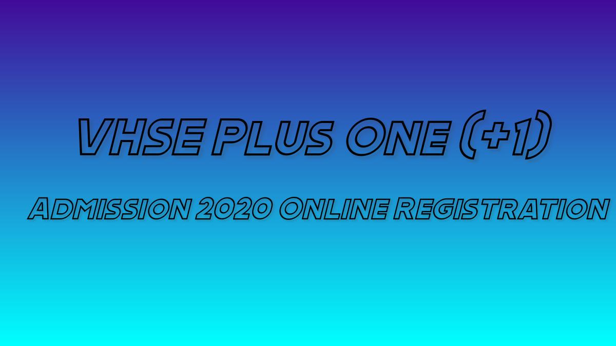 VHSE Plus One Admission 2020