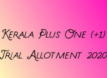 Kerala Plus One Trial Allotmet 2020