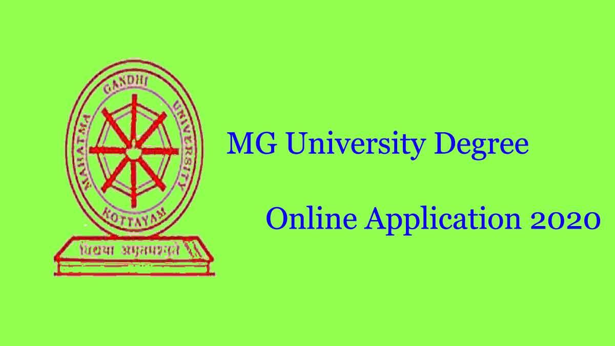 MG University Degree Admission 2020