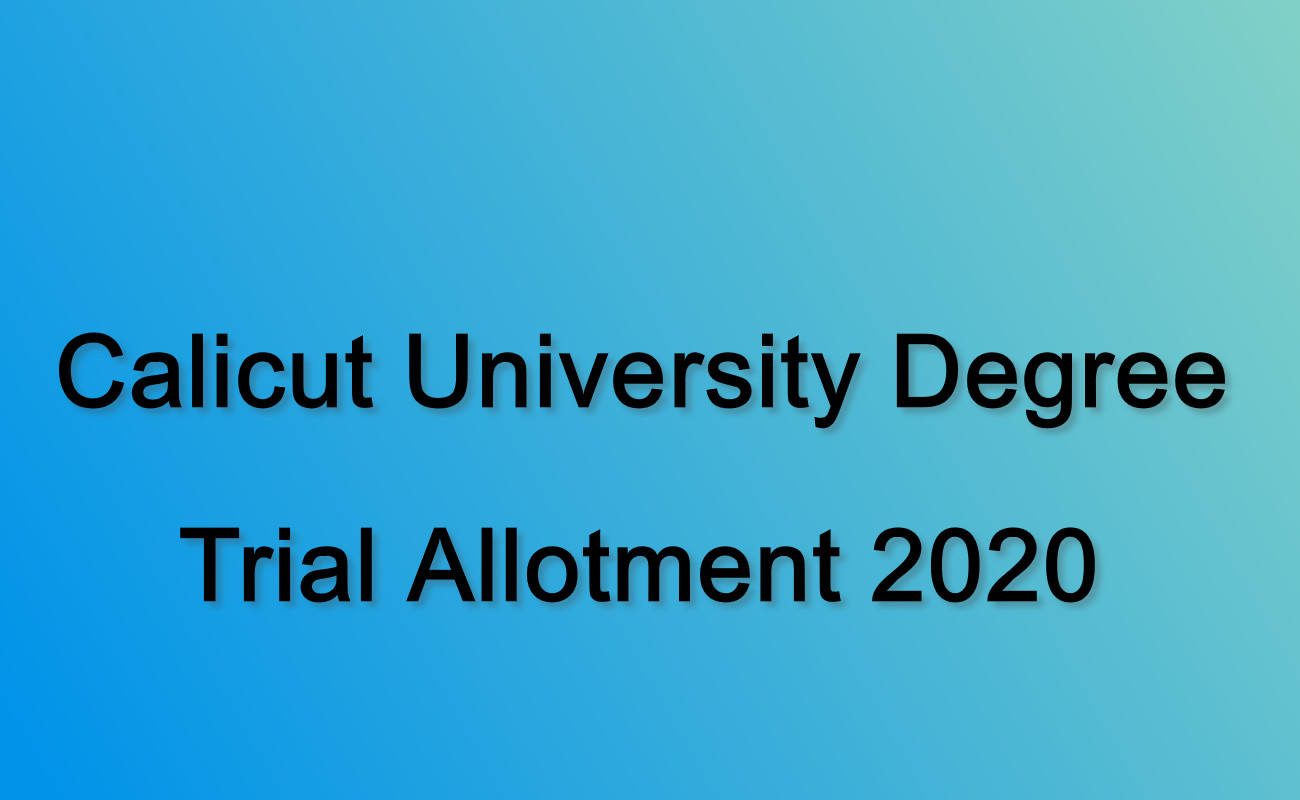 Calicut University Degree Trial Allotment 2020