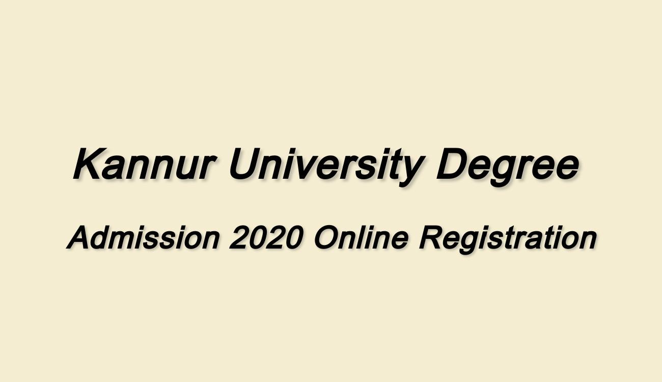Kannur university Degree Admission 2020