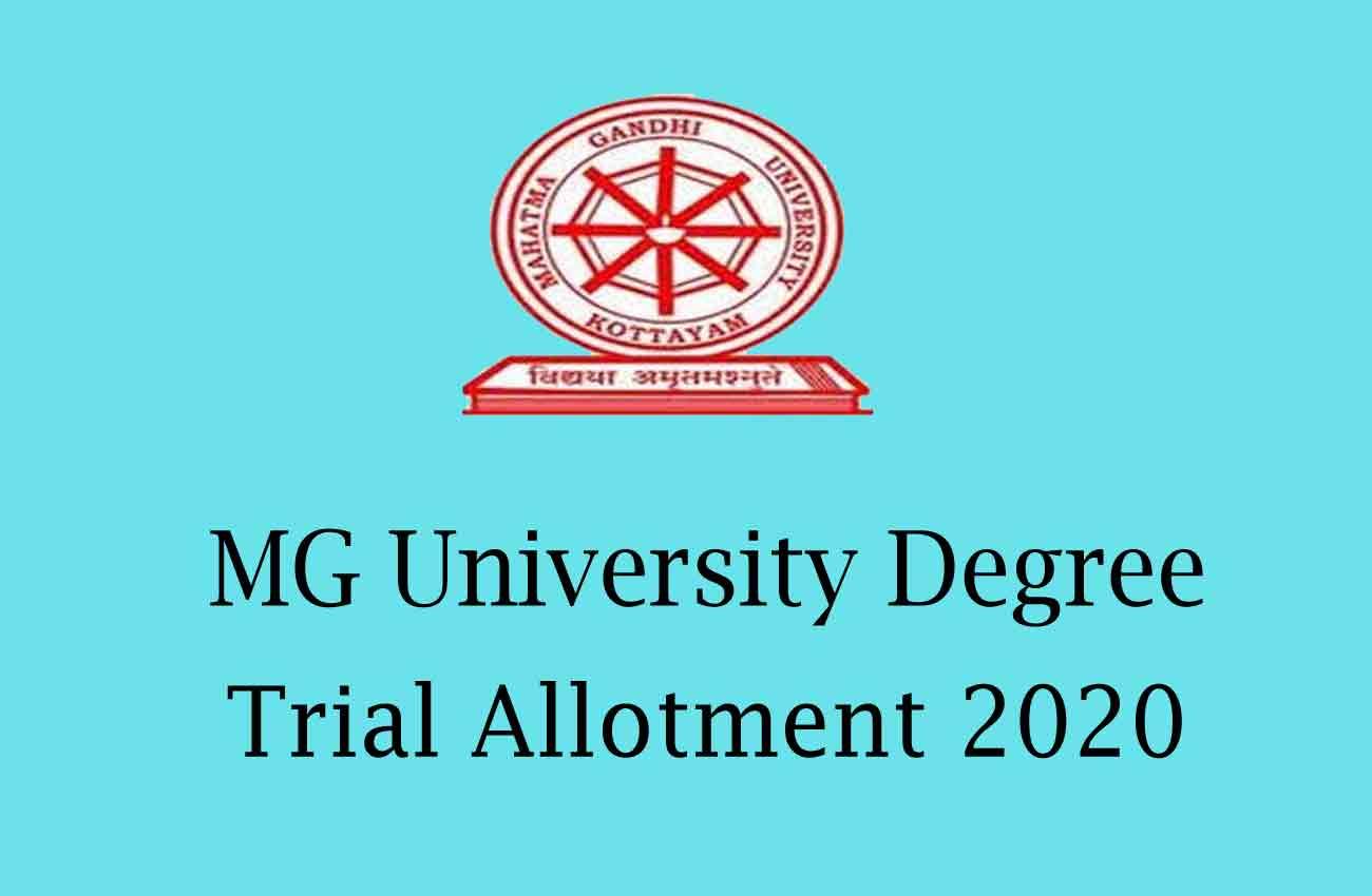 MG University Degree Trial Allotment 2020