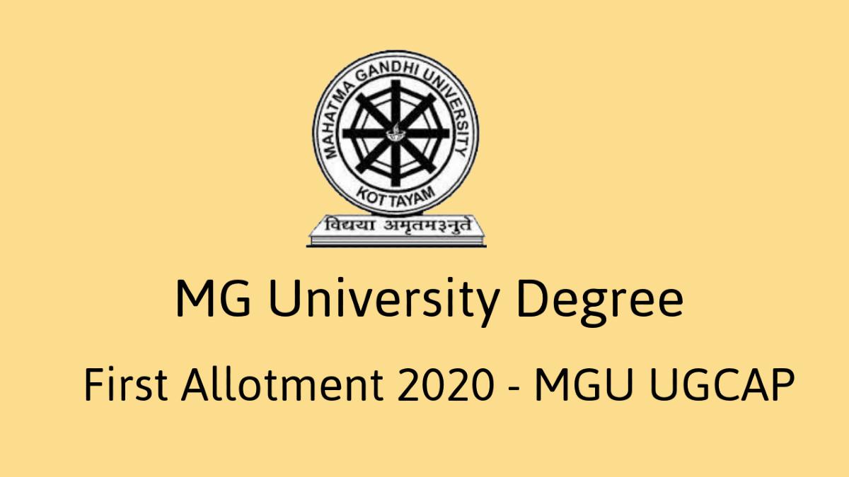 MG University Degree First Allotment 2020