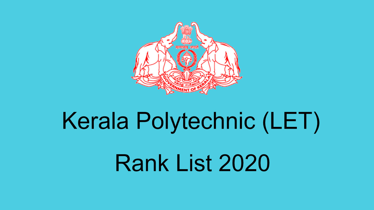 Kerala Polytechnic Lateral Entry Ranklist 2020