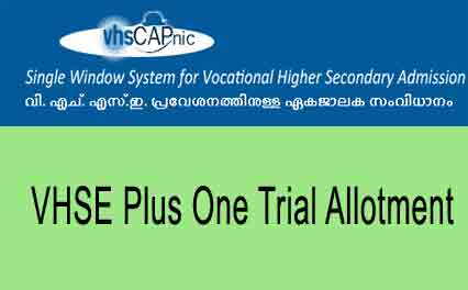 VHSE Plus One Trial Allotment Result