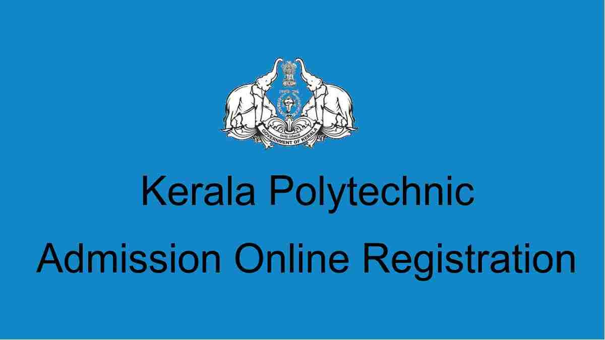 Kerala Polytechnic Admission Online Registration Application