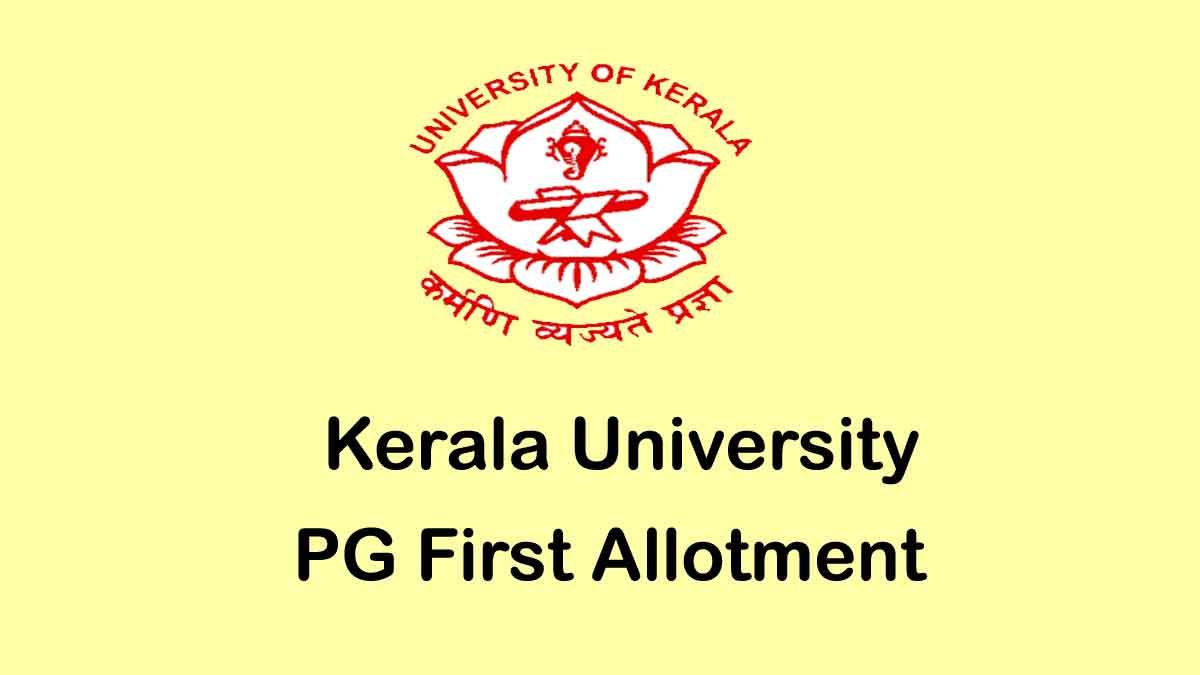 Kerala University PG First Allotment 2020
