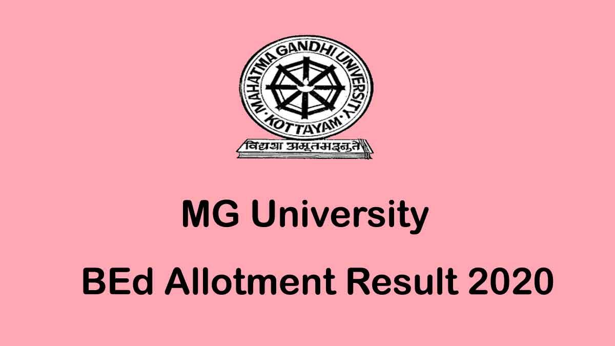MG University BEd Third Allotment