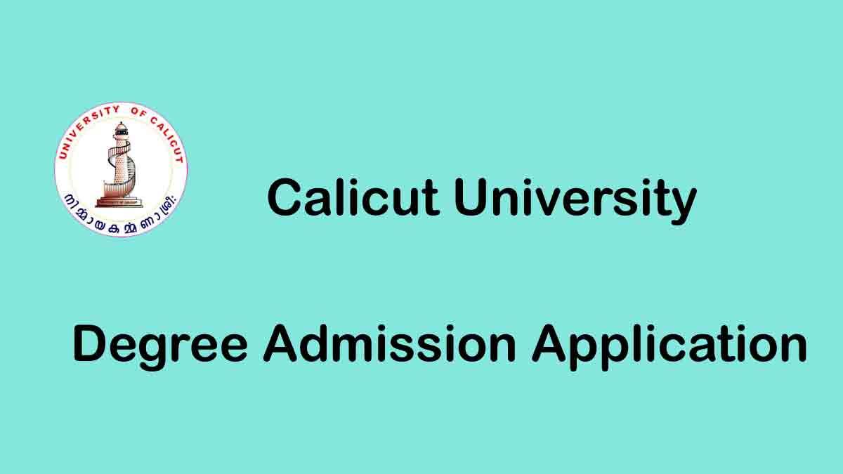 Calicut University Degree Application