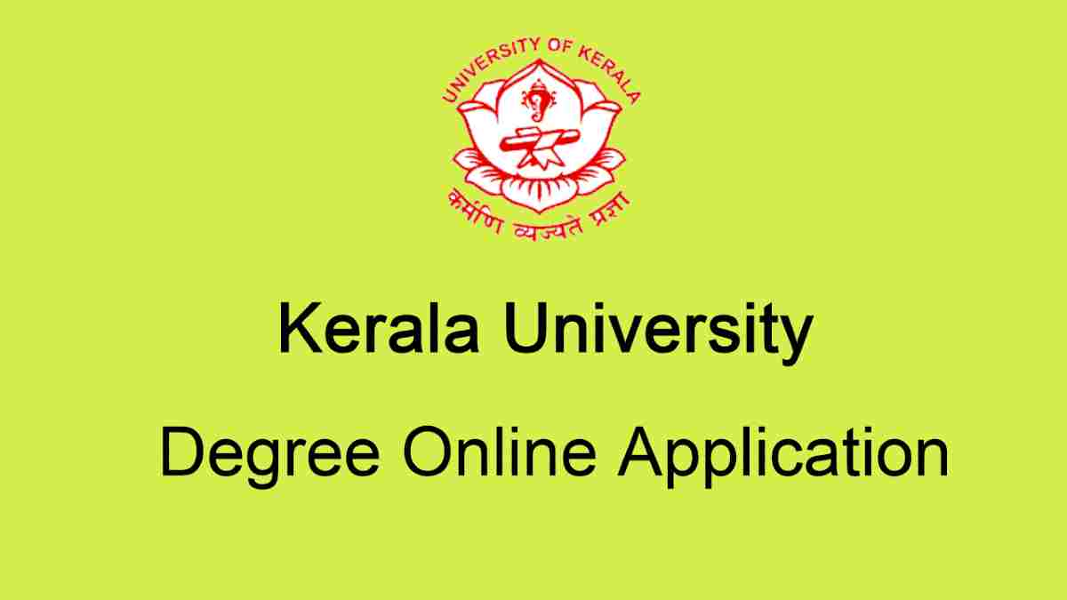 Kerala University Degree Online Application