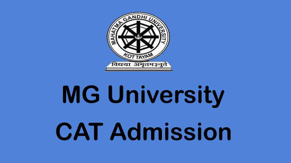 MG University CAT Admission