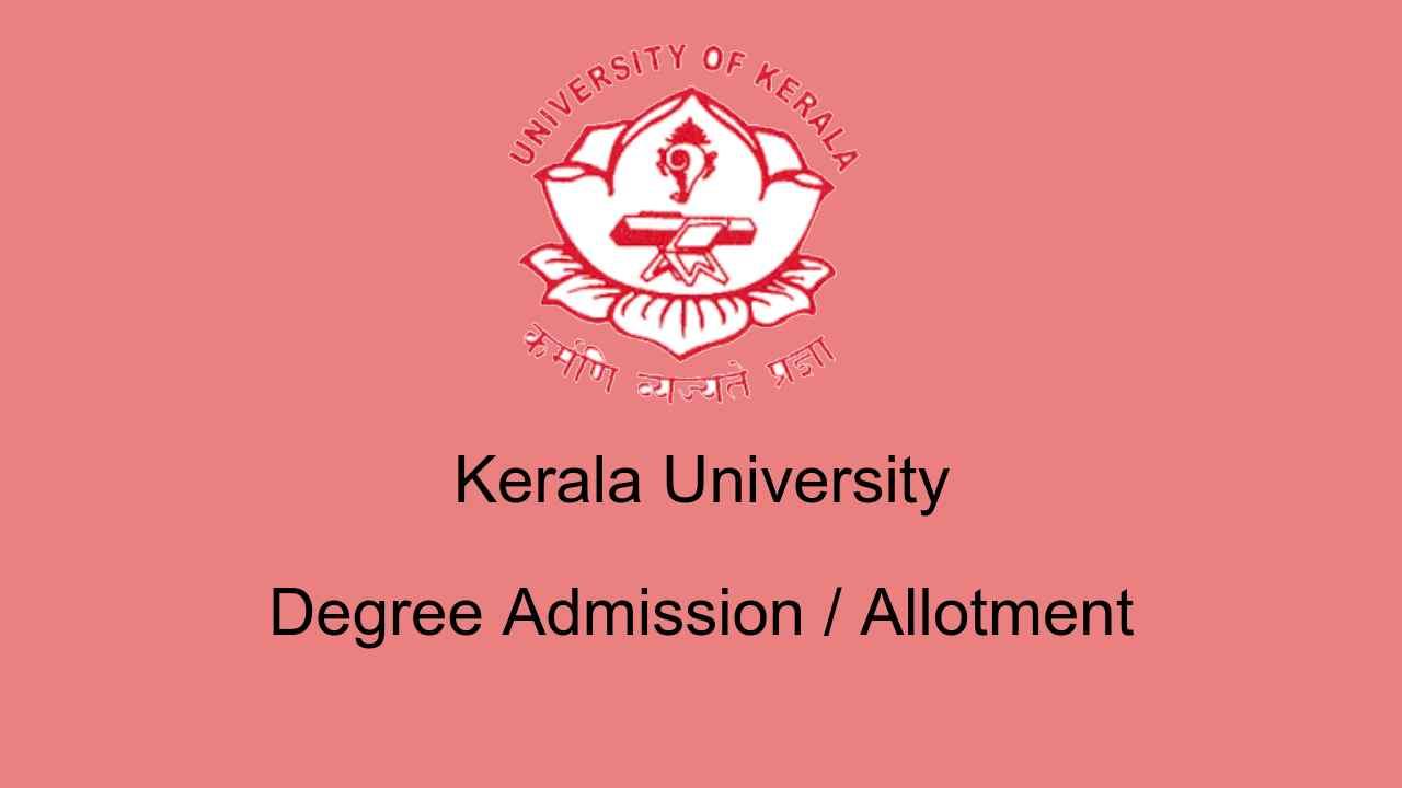 Kerala University Degree Admission / Allotment