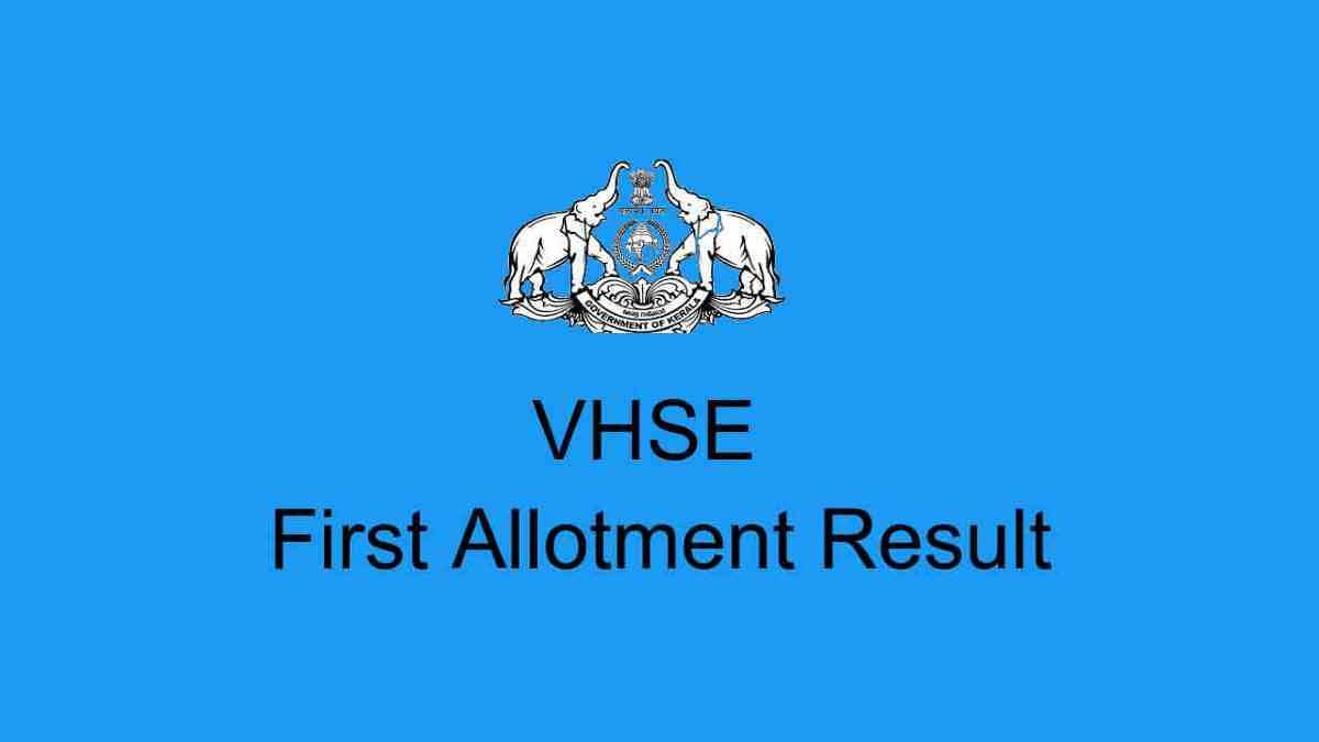 VHSE Fisrt Allotment